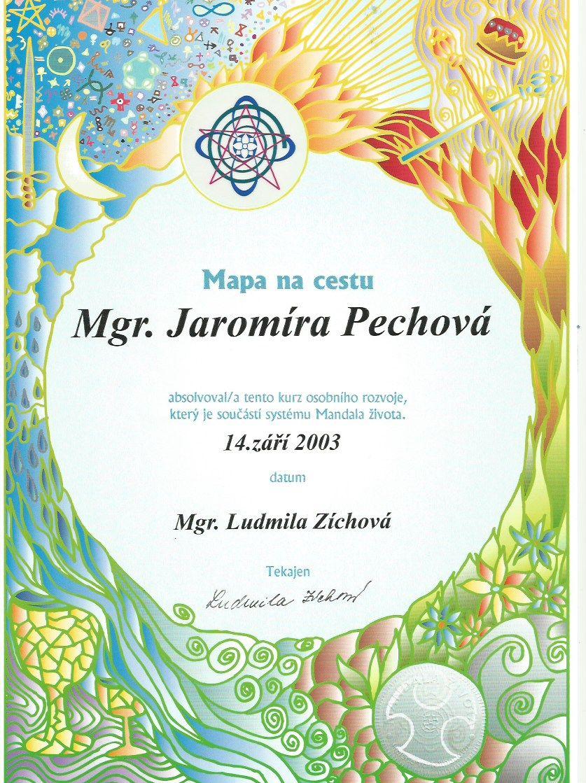 Certifikát Mandala života, Jaromíra Pechová